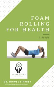 Foam rolling and chiropractic care