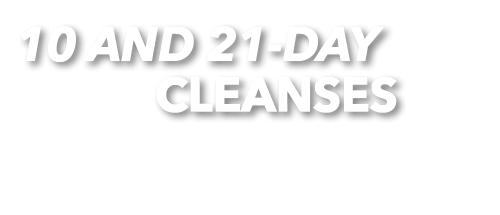 10-day & 21-day cleanses
