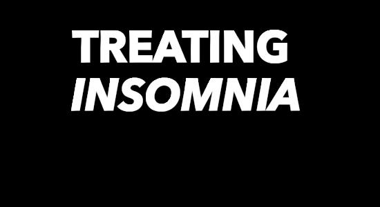 Treating Insomnia
